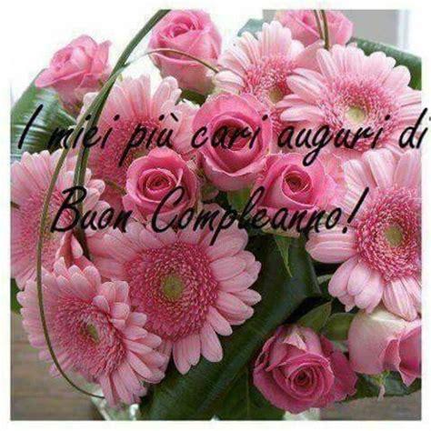 buon compleanno con i fiori frasi di auguri per buon compleanno con i fiori 1