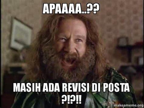 Robin Williams Jumanji Meme - apaaaa masih ada revisi di posta robin