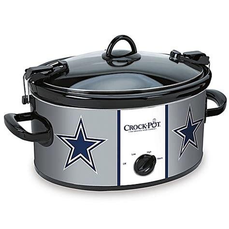 bed bath and beyond crock pot nfl dallas cowboys crock pot 174 cook carry 6 quart slow cooker bed bath beyond