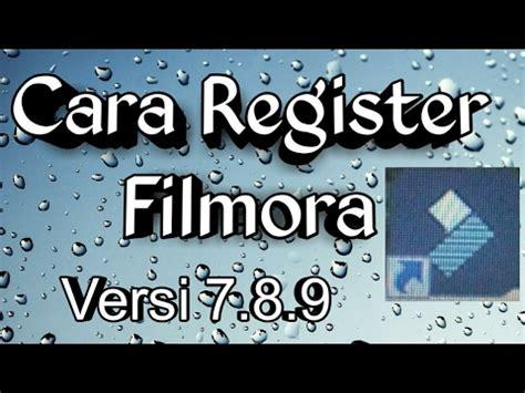 tutorial filmora cara menggunakannya cara register filmora versi 7 8 9 tutorial youtube