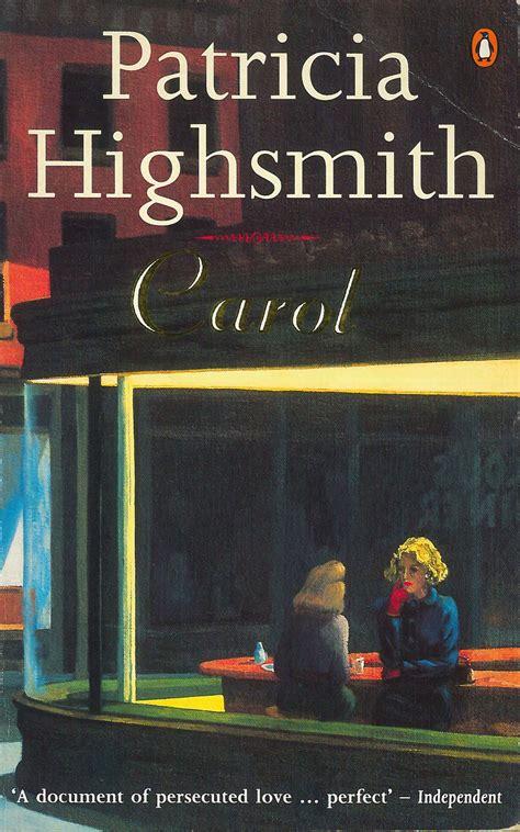 the price of salt carol 1952 by highsmith tipping my fedora
