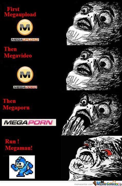 Rage Megavideo Megaupload Then Megavideo Then Megaporn Who Is Next By Serkan Meme Center
