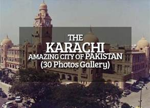 karachi the amazing city of pakistan photo gallery