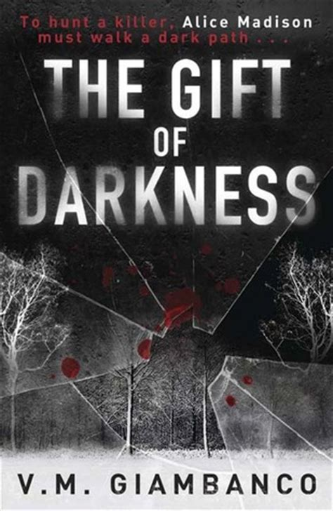 a gift from darkness books the gift of darkness 1 by v m giambanco