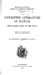 unwritten literature of hawaii the sacred songs of the hula collected and translated with notes and an account of the hula classic reprint books unwritten literature of hawaii the sacred songs of the