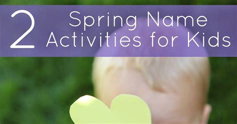 spring themed names toddler approved 2 spring themed name recognition