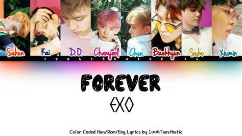 exo forever lyrics exo 엑소 forever color coded han rom eng lyrics youtube