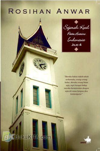 Rosihan Anwar Paket Sejarah Kecil Histoire Indonesia Jilid 1 6 bukukita sejarah kecil histoire indonesia jilid 4