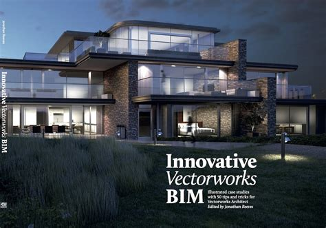 Home Design With Vectorworks Architect Bim Jonathan Reeves Architects