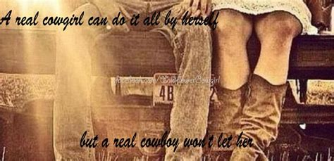 Cowgirl Memes - country love real cowboys cowgirl quotes
