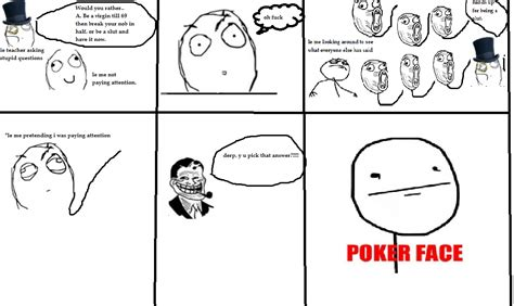 Lol Meme Face - happened to me irl lol x poker face know your meme