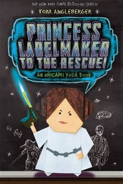 Origami Yoda The Series - princess labelmaker to the rescue origami yoda 5 by
