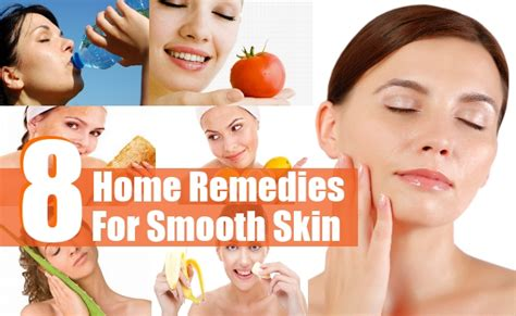 8 top home remedies for smooth skin find home remedy