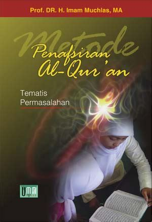 Metode Penafsiran Alquran Nashruddin Baidan metode penafsiran al qur an umm press