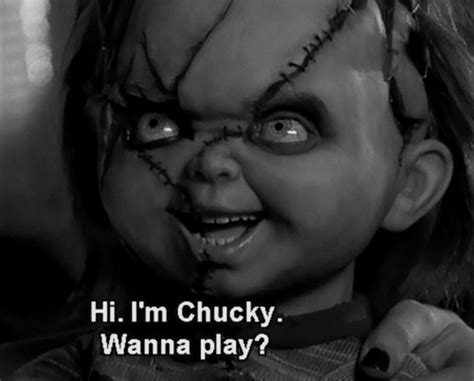 the best chucky quotes all chucky movies hi im chucky wanna play pictures photos and images for