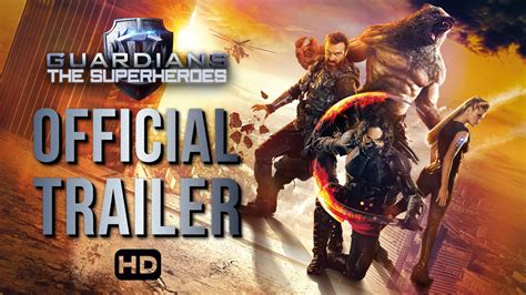 film 2017 guardian guardians the superheroes official trailer 2017 india