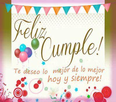 imagenes feliz cumpleaños mi mejor amiga las palabras para mi mejor amiga en su cumplea 241 os deseado