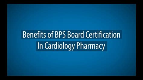 Pharmacy Board Certification by Benefits Of Bps Board Certification In Cardiology Pharmacy