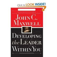 developing the leader within you 2 0 books developing the leader within you maxwell