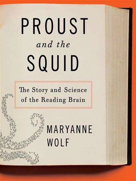the squid weekly volume one books a book a week proust and the squid by maryanne wolf