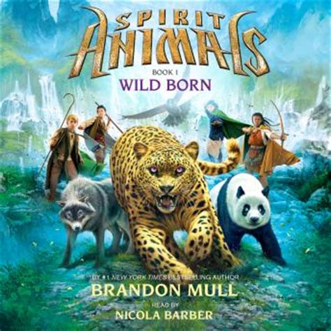 spirit books listen to spirit animals 1 born by brandon mull at
