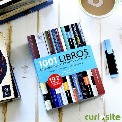 lista 1001 libros que hay que leer antes de morir 1001 libros que hay que leer antes de morir