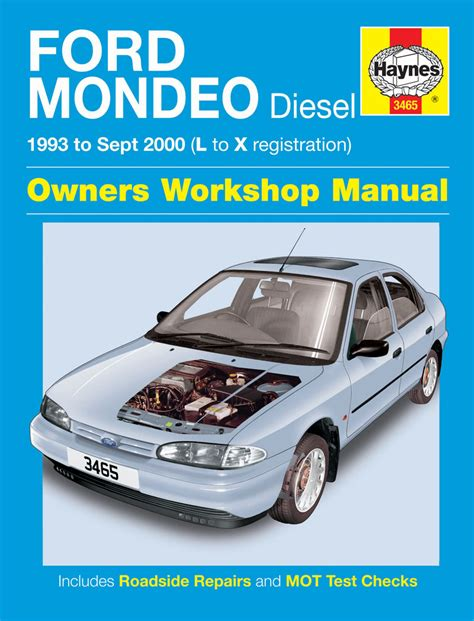 haynes manual ford mondeo petrol diesel oct 2000 jul ford mondeo diesel 93 sept 00 l to x haynes publishing