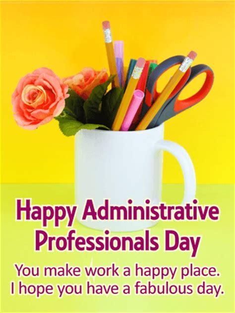 happy administrative professionals day quotes quotesgram