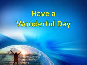 Image result for wonderful day
