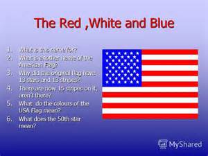 what do the colors on the american flag stand for презентация на тему quot the usa интегрированный урок