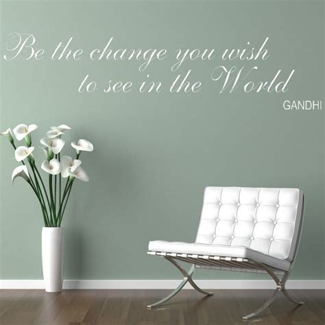 to see wall stickers be the change you wish to see wall sticker decals