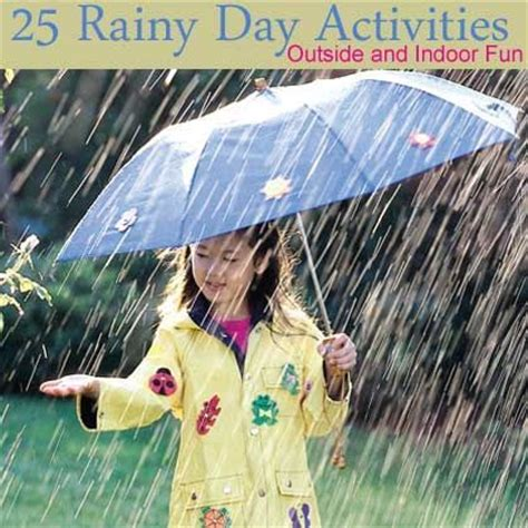 7 Ways To Celebrate A Rainy Day by 17 Best Images About Boredom Busters For Bad Weather Days