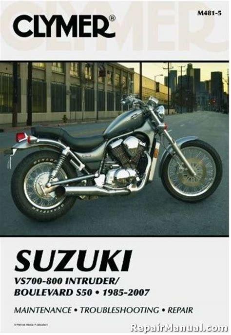 Suzuki Intruder Manual Suzuki Vs700 Vs800 Intruder Boulevard S50 1985 2009 Clymer