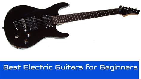 best electric guitar best electric guitars for beginners 2017 top 10 electric