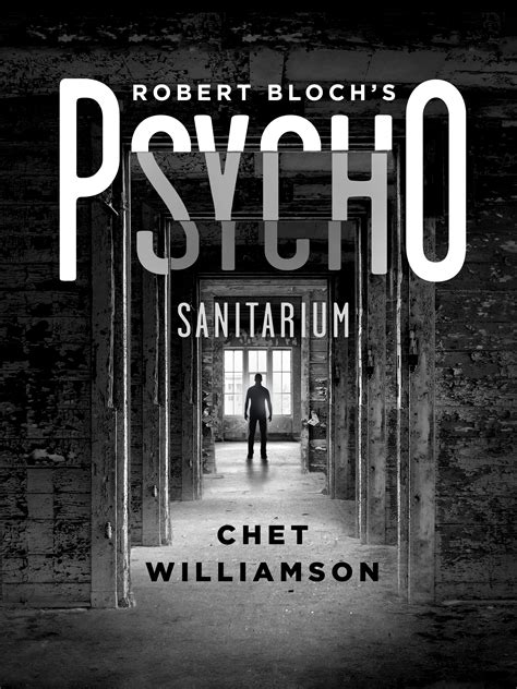 Chet Williamson talks Psycho: Sanitarium and Norman Bates