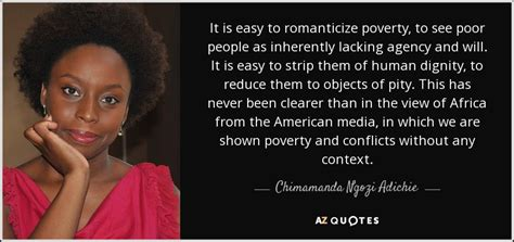 my personal opinion about chimamanda ngozi adichie top 25 personal dignity quotes of 76 a z quotes
