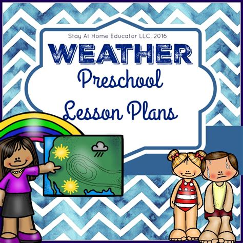 kindergarten ideas blog weather theme preschool lesson plans stay at home educator