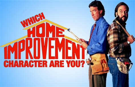 which home improvement character are you brainfall
