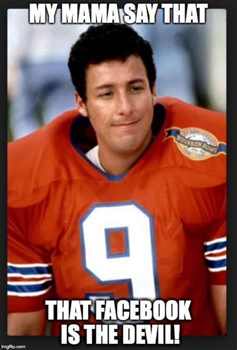 Waterboy Meme - the waterboy imgflip