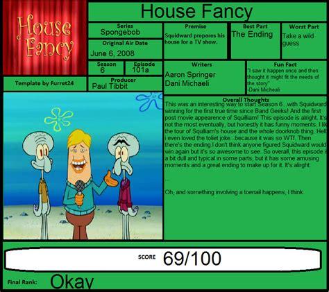 House Fancy Spongebob by Spongebob Review House Fancy By Spongey444 On Deviantart