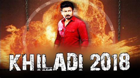 film mika full movie part 1 khiladi 2018 new hindi dubbed movie south indian