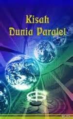 Dunia Paralel novel kisah dunia paralel ebook