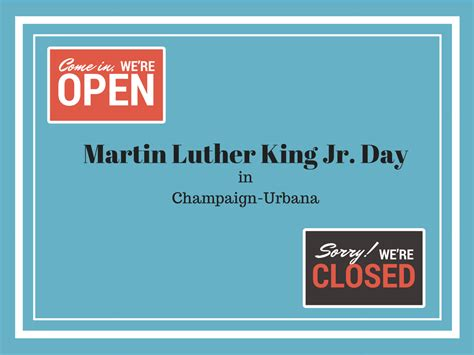 Is The Post Office Closed On Martin Luther King Day by Martin Luther King Jr Day What Is Open What Is Closed