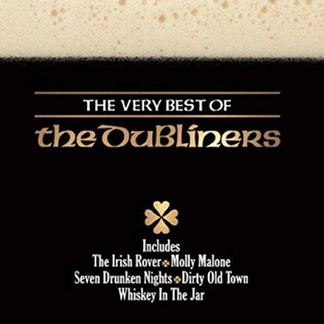 the best of the dubliners the best of the dubliners youririshshop