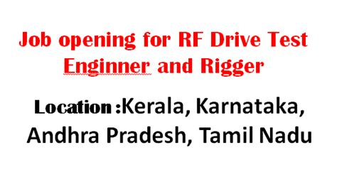 drive test engineer job opening for rf drive test enginner and rigger south