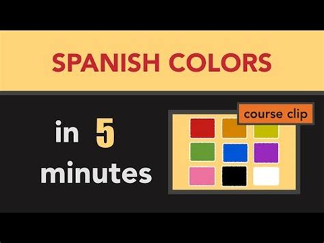 spanish colors how to say yellow in spanish spanish vocabulary learn spanish colors in less than 5