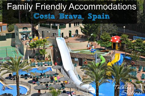 best resort in costa brava accommodations in costa brava spain
