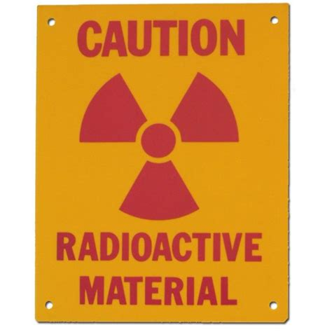 8 Signs That You Are Material by Pvc Sign Caution Radioactive Material Sign 8 X 10 Inch