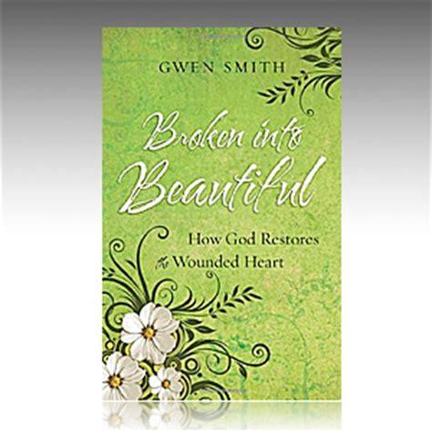 broken into purpose books broken into beautiful book gwen smith