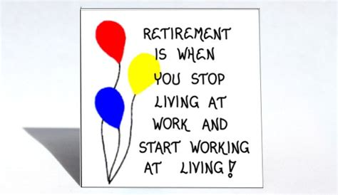 printable retirement quotes funny retirement quotes for work quotesgram